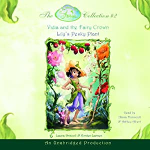 The Fairies Collection #2: Vidia and the Fairy Crown, Lily's Pesky Plant | [Laura Driscoll, Kirsten Larsen]