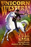 img - for Unicorn Western: :Full Saga book / textbook / text book