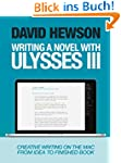Writing A Novel with Ulysses III (Eng...