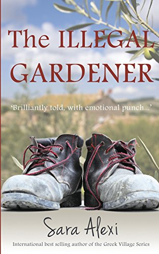 The Illegal Gardener: The Greek Village Series: 1