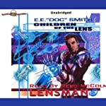 Children of the Lens: Lensman Series (       UNABRIDGED) by E. E. 'Doc' Smith Narrated by Reed McColm