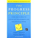 The Progress Principle: Using Small Wins to Ignite Joy, Engagement, and Creativity at Workdi Teresa Amabile