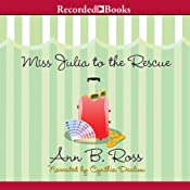 Miss Julia to the Rescue: A Miss Julia Novel, Book 13 | [Ann B. Ross]