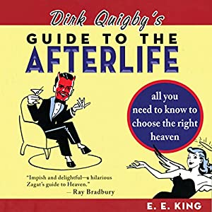 Dirk Quigby's Guide to the Afterlife Audiobook