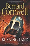 Bernard Cornwell The Burning Land (The Warrior Chronicles, Book 5)