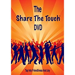 The Share The Touch DVD