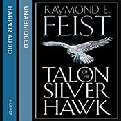 Talon of the Silver Hawk: Conclave of Shadows, Book 1 | Raymond E. Feist