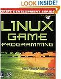 Linux Game Programming w/CD (Prima Tech's Game Development)