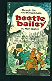 I Thought You Had the Compass Beetle Bailey (0448126052) by Walker, Mort