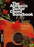 Big Acoustic Guitar Chord Songbook