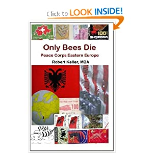 Only Bees Die: Peace Corps Eastern Europe