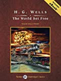 World Set Free, with EBook (Tantor Unabridged Classics)