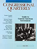Cq Guide to Current American Government: Fall 1999 (Cq's Guide to Current American Government)
