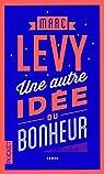 Une autre id�e du bonheur par Levy