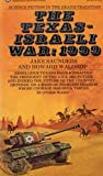 Texas-Israeli War: 1999 (0345241827) by Waldrop, Howard