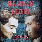 The King of Ragtime   Larry Karp