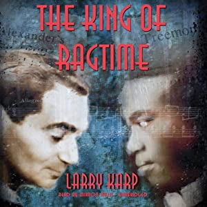 The King of Ragtime Audiobook