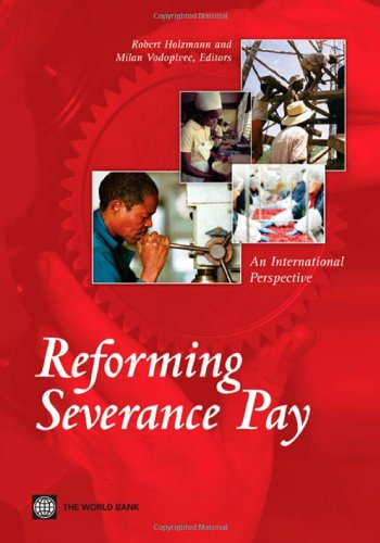 Reforming Severance Pay: An International Perspective
