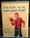 """Blue Q Bank """"Im saving up for some good weed"""""""
