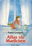 Allas var Madicken: En samlingsvolym (Swedish Edition)