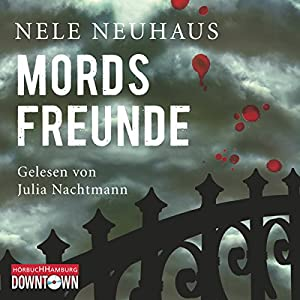 Mordsfreunde (Bodenstein & Kirchhoff 2) Audiobook