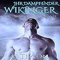 Ihr Dampfender Wikinger: Eine Übersinnliche Romanze: Ihr Elementar Wikinger 2 (       ungekürzt) von AJ Tipton Gesprochen von: Gertrude Knoedler