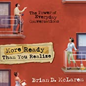More Ready than You Realize | [Brian McLaren]