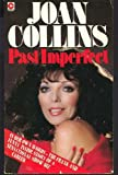 Past Imperfect: Autobiography (Coronet Books) (0340238283) by Joan Collins