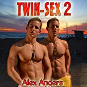 Twin Sex 2 | [Alex Anders]