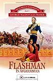 George McDonald Fraser Die Flashman-Manuskripte 01. Flashman in Afghanistan: Historischer Roman