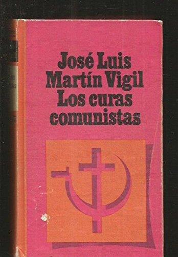 Los Curas «Comunistas»