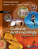 img - for Telecourse Study Guide for Haviland/Prins/McBride/Walrath's Cultural Anthropology: The Human Challenge, 14th book / textbook / text book