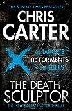Chris Carter The Death Sculptor (Robert Hunter 4)