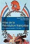 Atlas de la R�volution fran�aise. Un...