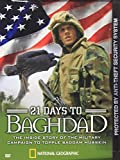 National Geographic - 21 Days to Baghdad