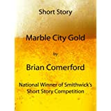 Marble City Gold (Short Stories)
