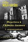 Meurtres � Ch�teau-Arnoux : 1 - Automne sanglant par Milo-Vac�ri