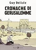Cronache di Gerusalemme (8817057304) by Guy Delisle