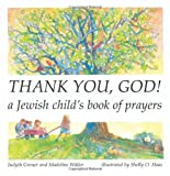Thank You, God! A Jewish Childs Book of Prayers (English and Hebrew Edition)