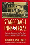 img - for Stagecoach Inns of Texas book / textbook / text book