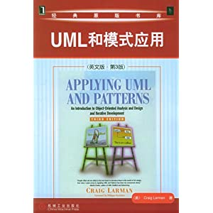 Applying UML and Patterns: An Introduction to Object-Oriented
