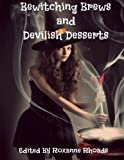 img - for Bewitching Brews and Devilish Desserts book / textbook / text book