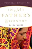 ISBN:  - In My Father's Country: An Afghan Woman Defies Her Fate