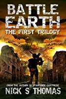 Battle Earth: The First Trilogy
