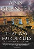 That Way Murder Lies: A Mitchell and Markby Mystery (Meredith and Markby Mysteries) (0312338279) by Granger, Ann