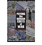 img - for [ PAYING THE HUMAN COSTS OF WAR: AMERICAN PUBLIC OPINION AND CASUALTIES IN MILITARY CONFLICTS ] By Gelpi, Christopher ( Author) 2009 [ Paperback ] book / textbook / text book