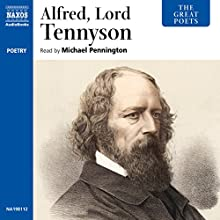 The Great Poets: Alfred Lord Tennyson (       UNABRIDGED) by Alfred Tennyson Narrated by Michael Pennington