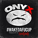 Wakedafucup