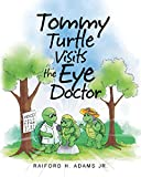img - for Tommy Turtle Visits the Eye Doctor book / textbook / text book