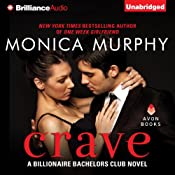 Crave: Billionaire Bachelors Club, Book 1 | [Monica Murphy]